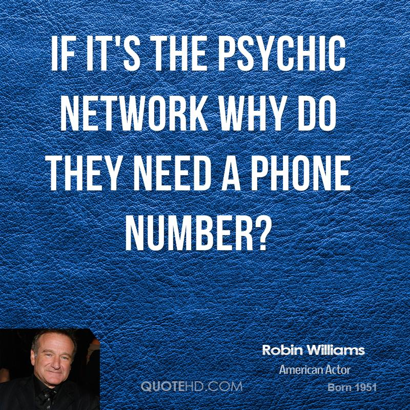 If it's the Psychic Network why do they need a phone number?