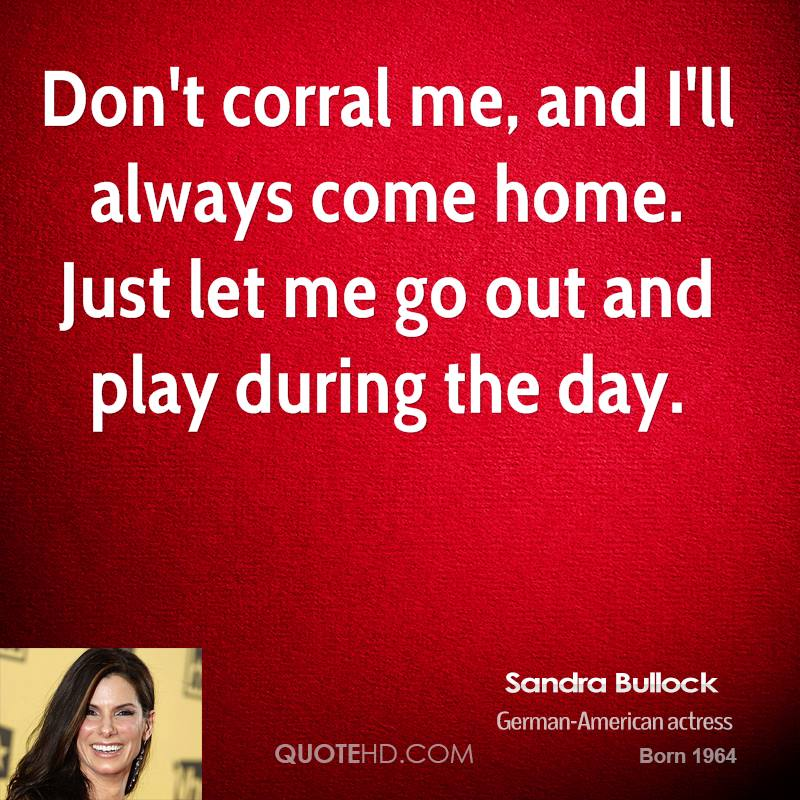 I Ll Be Home For Christmas Quotes: Sandra Bullock Home Quotes