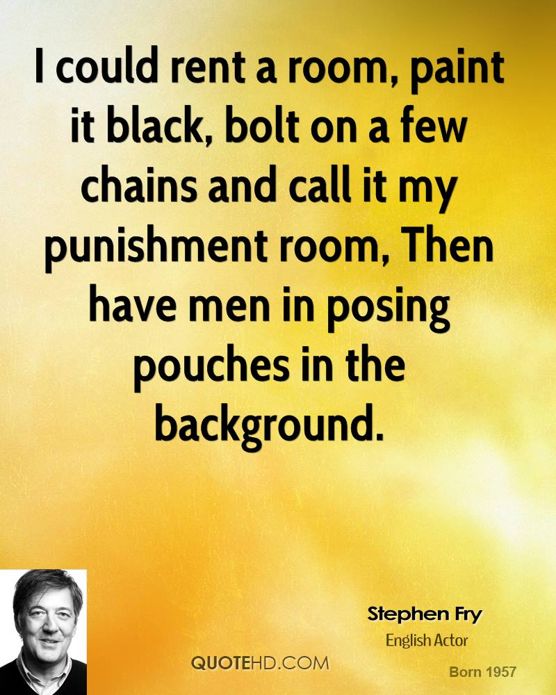 Rent Quotes Stephen Fry Quotes  Quotehd