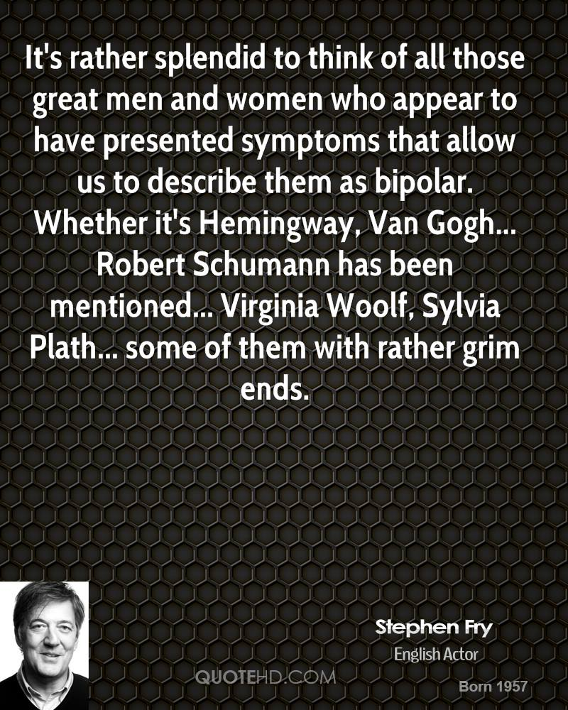Bipolar Quotes Stephen Fry Women Quotes  Quotehd
