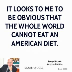It looks to me to be obvious that the whole world cannot eat an American diet.