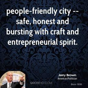 people-friendly city -- safe, honest and bursting with craft and entrepreneurial spirit.