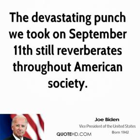 The devastating punch we took on September 11th still reverberates throughout American society.
