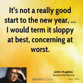 John Hughes  - It's not a really good start to the new year, ... I would term it sloppy at best, concerning at worst.