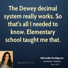 The Dewey decimal system really works. So that's all I needed to know. Elementary school taught me that.