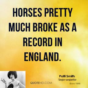 Horses pretty much broke as a record in England.