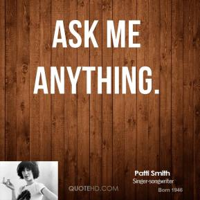 Ask Me Anything.