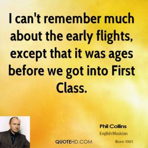 I can't remember much about the early flights, except that it was ages before we got into First Class.