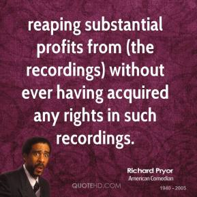 reaping substantial profits from (the recordings) without ever having acquired any rights in such recordings.