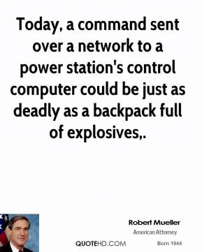 Today, a command sent over a network to a power station's control computer could be just as deadly as a backpack full of explosives.
