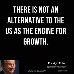 There is not an alternative to the US as the engine for growth.