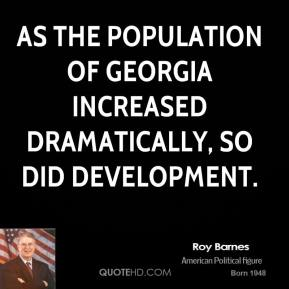 As the population of Georgia increased dramatically, so did development.
