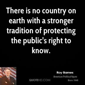 There is no country on earth with a stronger tradition of protecting the public's right to know.