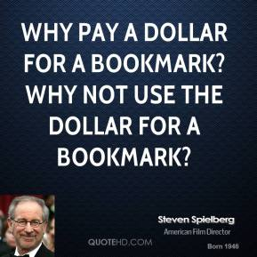 Why pay a dollar for a bookmark? Why not use the dollar for a bookmark?