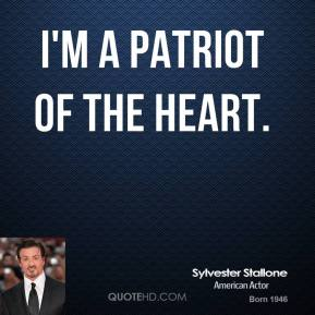 I'm a patriot of the heart.