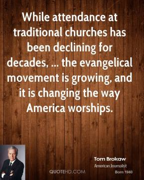 While attendance at traditional churches has been declining for decades, ... the evangelical movement is growing, and it is changing the way America worships.