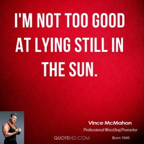 I'm not too good at lying still in the sun.