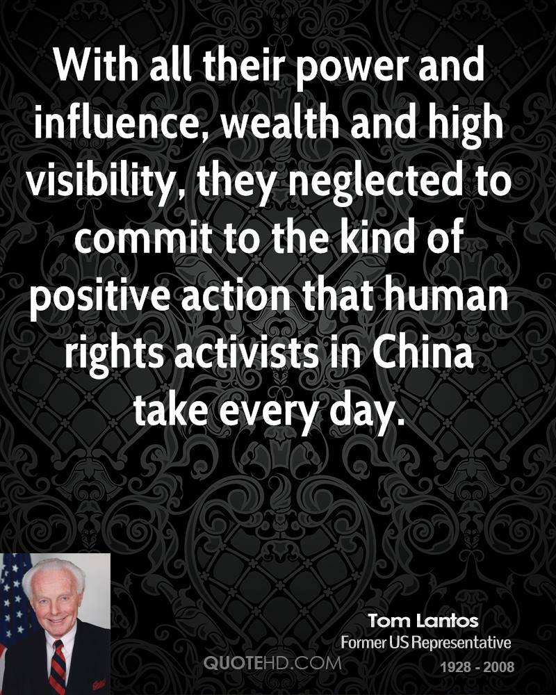 With all their power and influence, wealth and high visibility, they neglected to commit to the kind of positive action that human rights activists in China take every day.