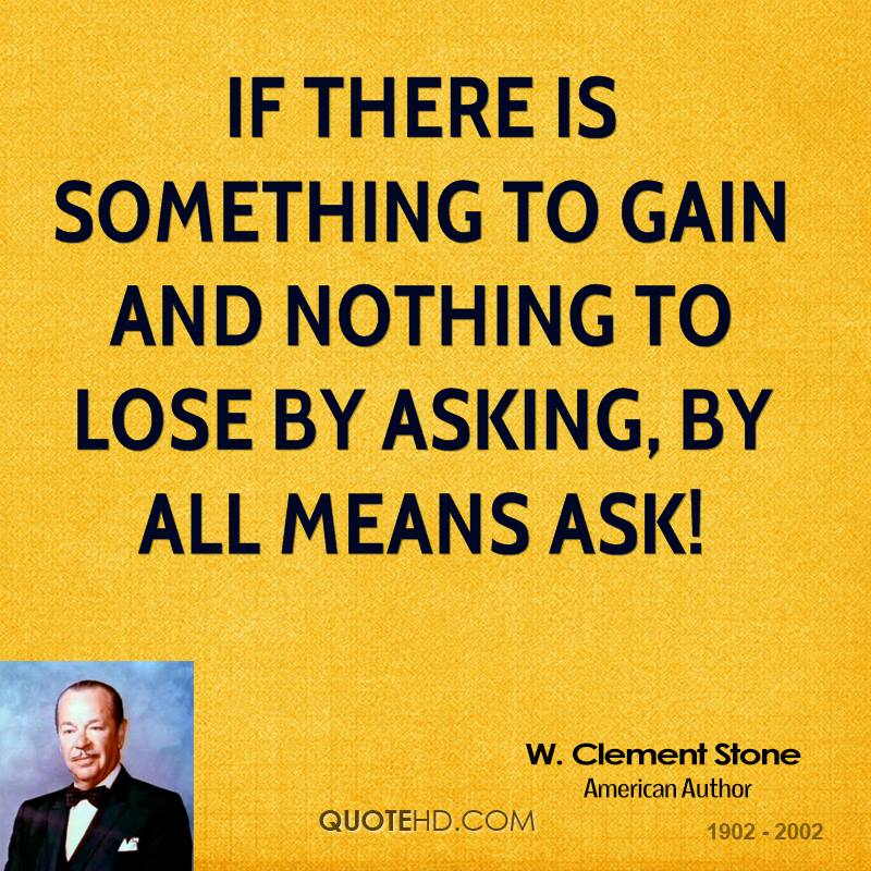 If there is something to gain and nothing to lose by asking, by all means ask!