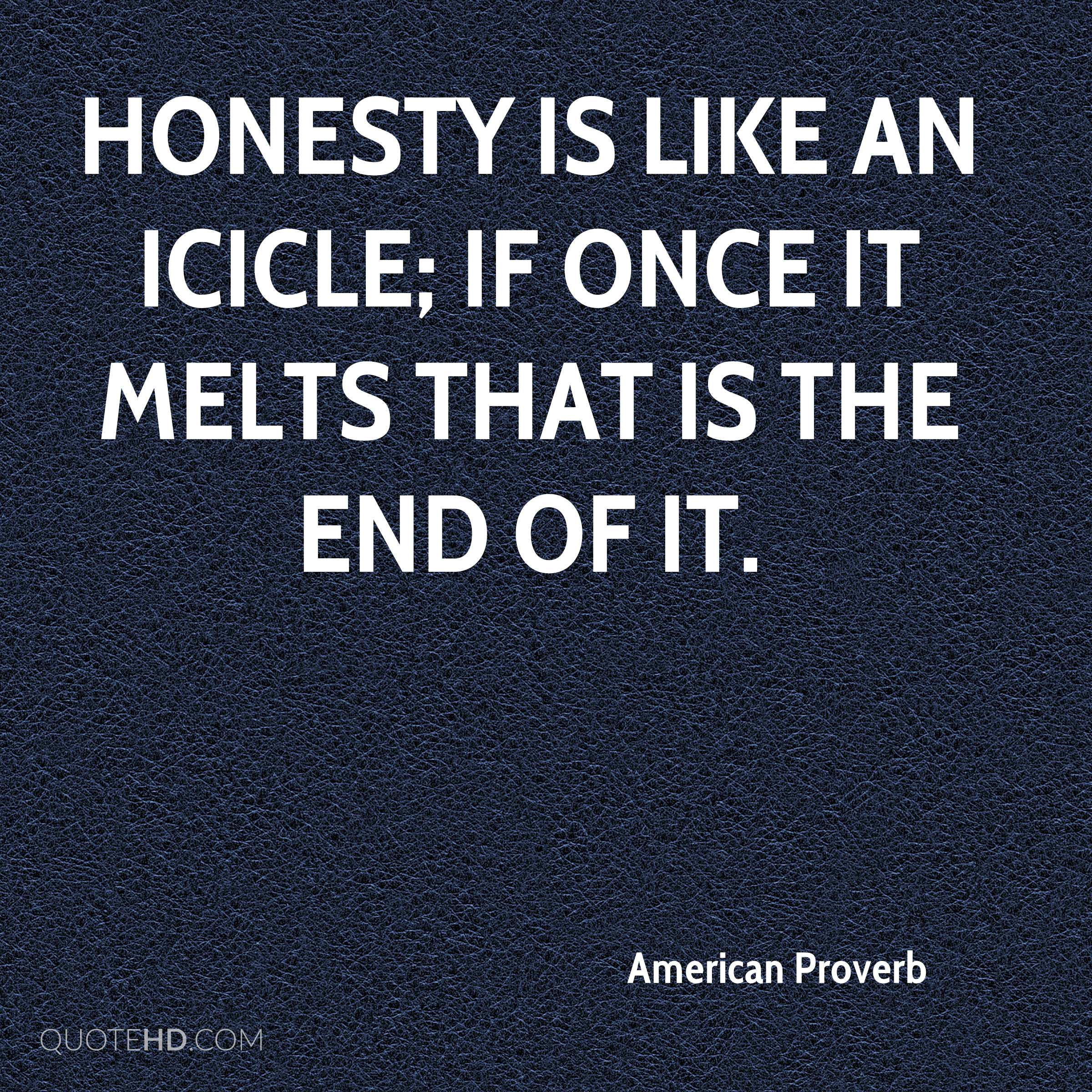 Honesty Quotes American Proverb Quotes  Quotehd