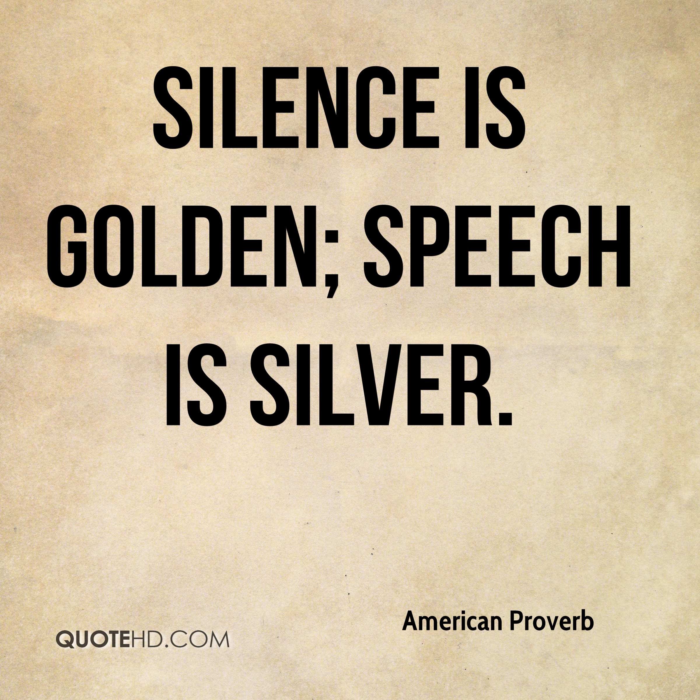 have at least one other person edit your essay about speech is  the speech is silver silence is golden essay faculty or act of speaking the bells