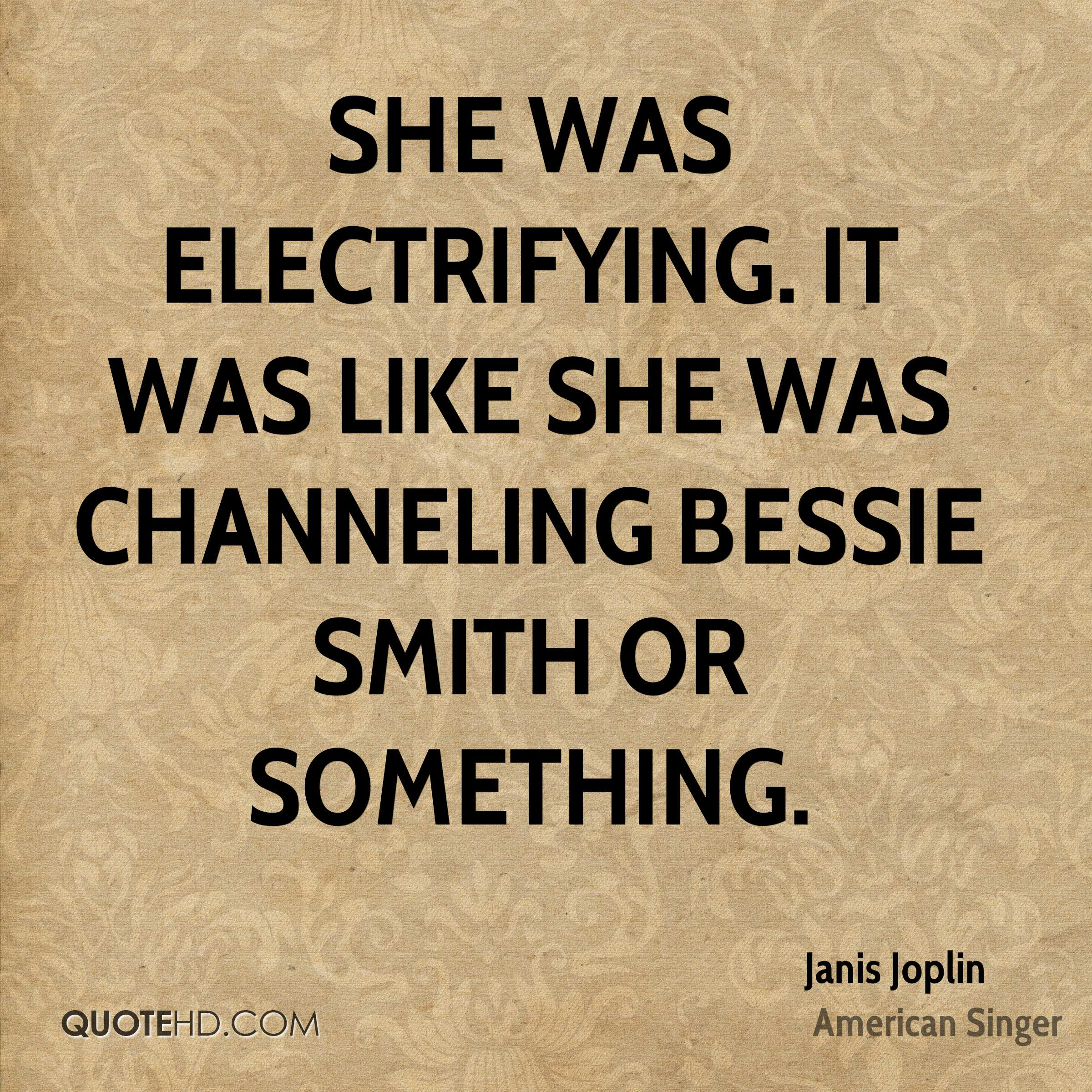 Bessie Smith Quotes Beauteous Janis Joplin Quotes  Quotehd