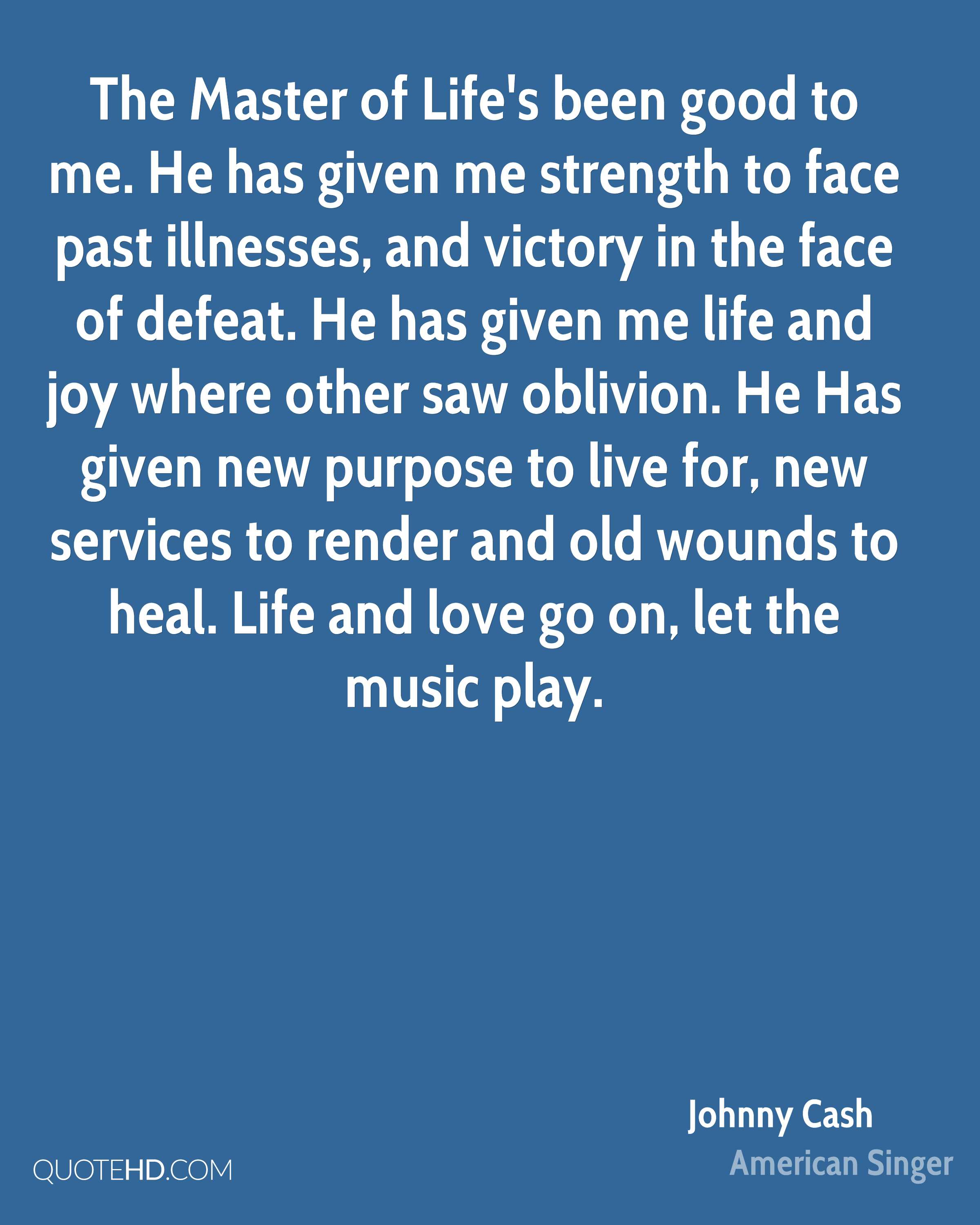 Lifes Good Quotes Johnny Cash Life Quotes  Quotehd