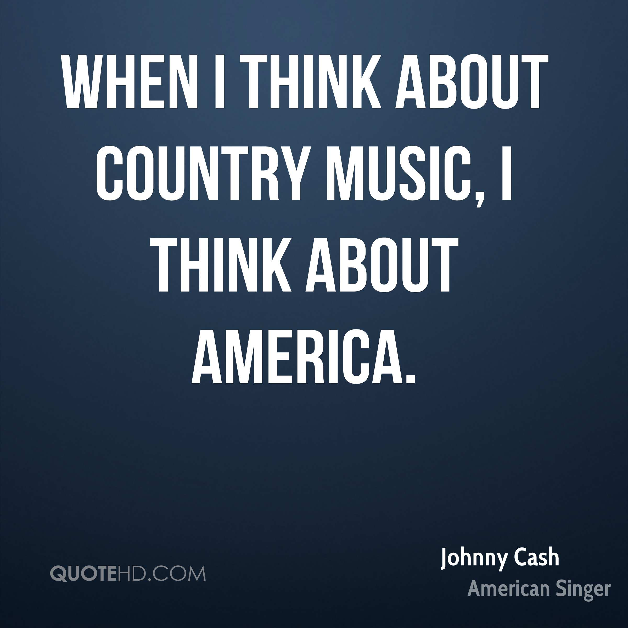 When I Think About Country Music America