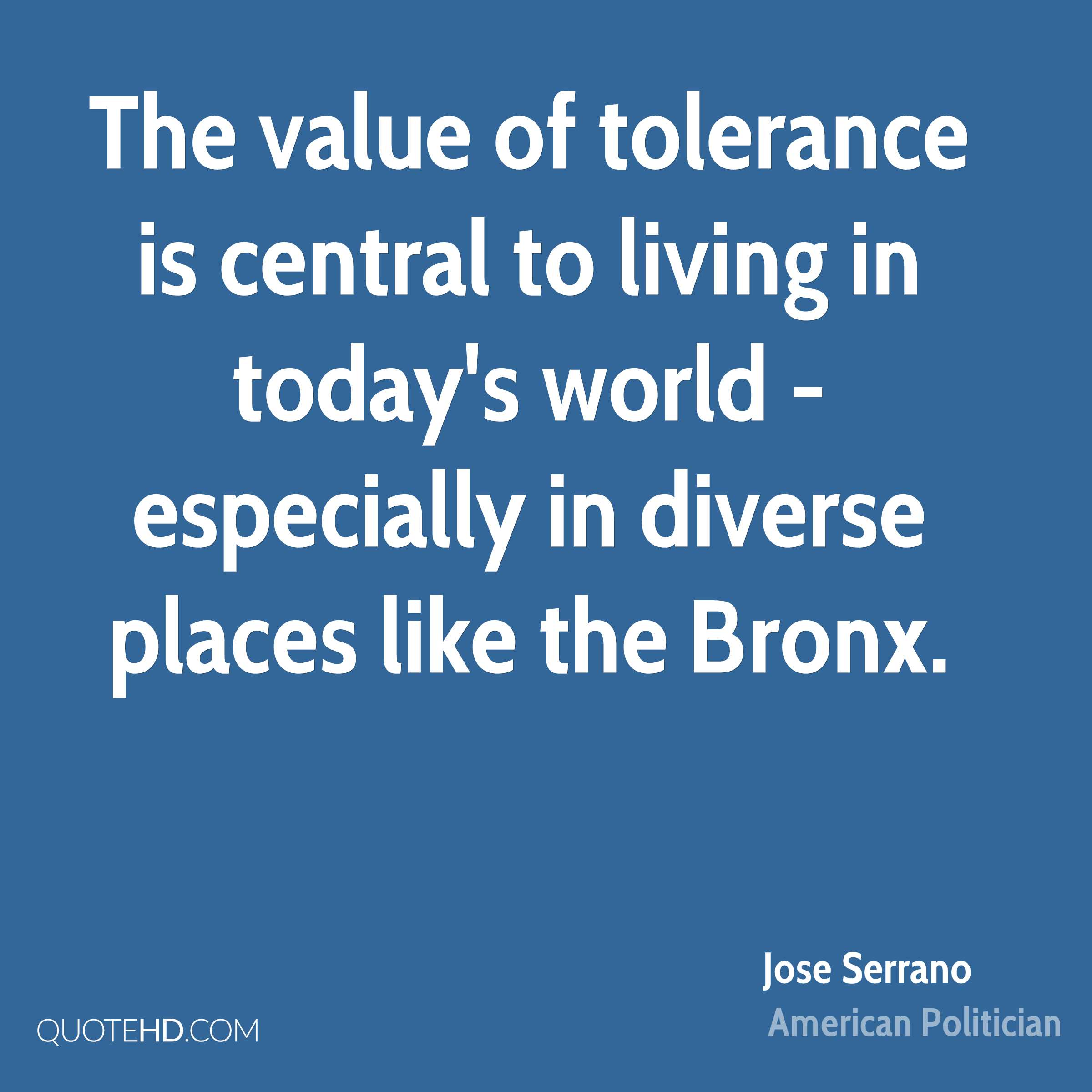 The value of tolerance is central to living in today's world - especially in diverse places like the Bronx.