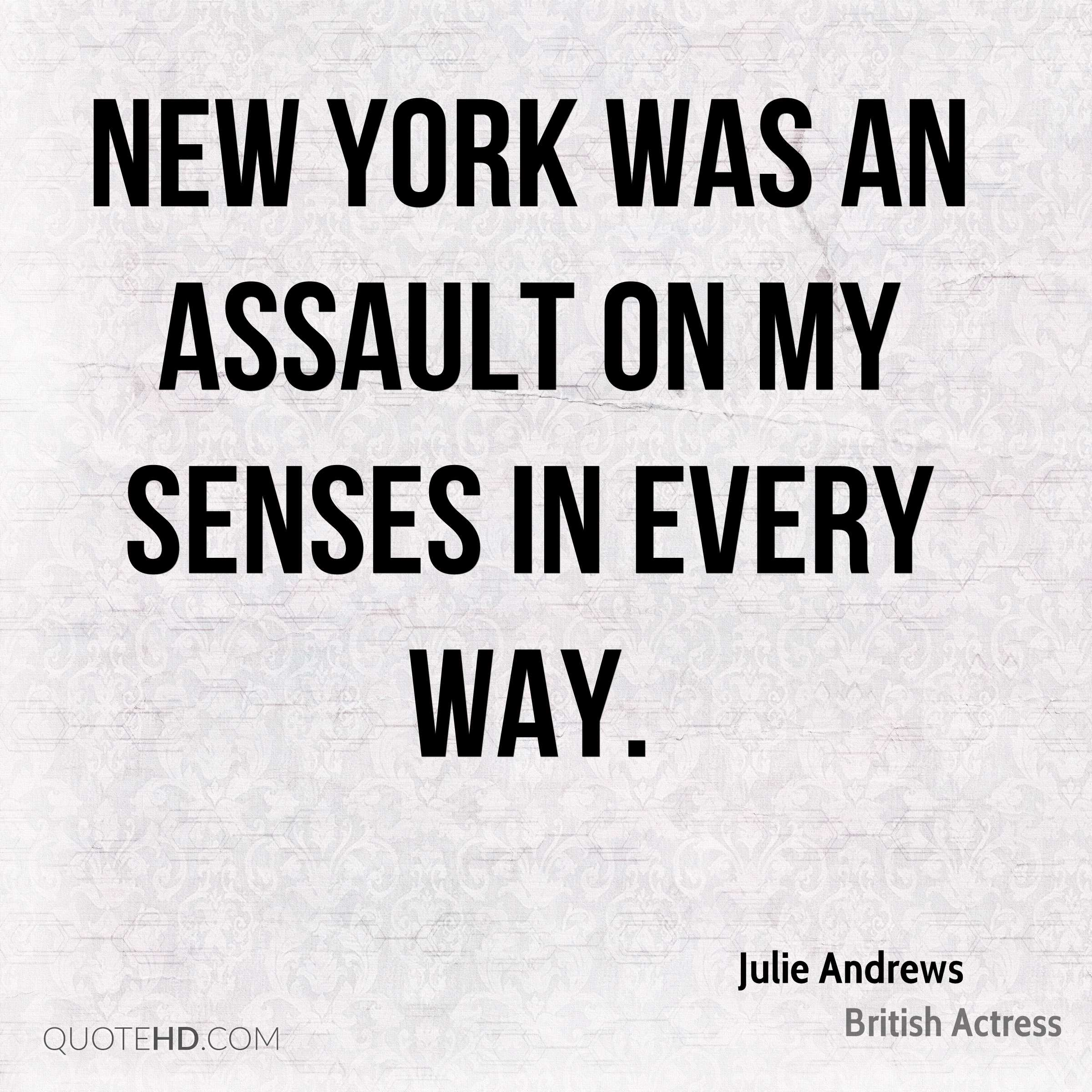New York was an assault on my senses in every way.