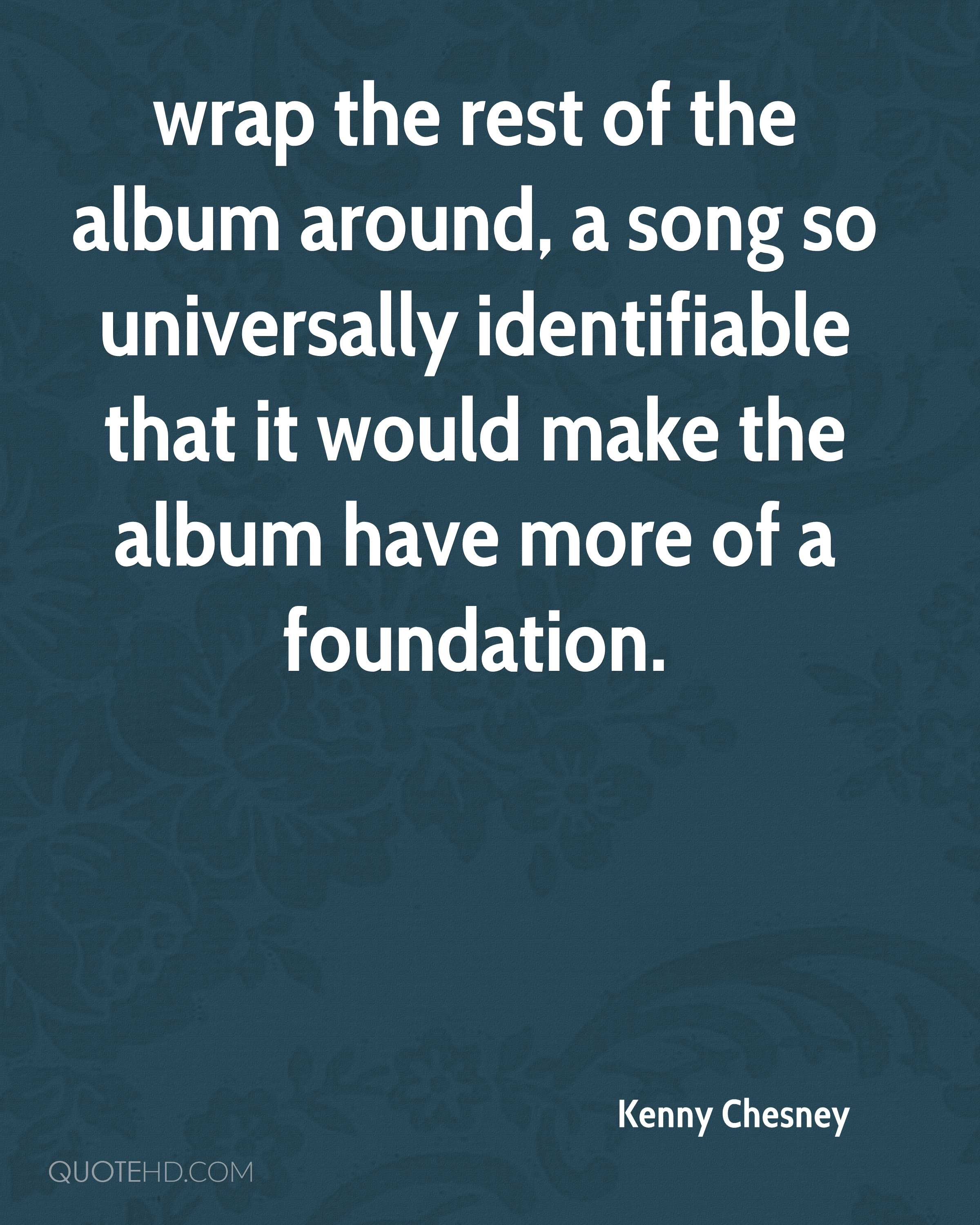 Kenny Chesney Quotes | QuoteHD