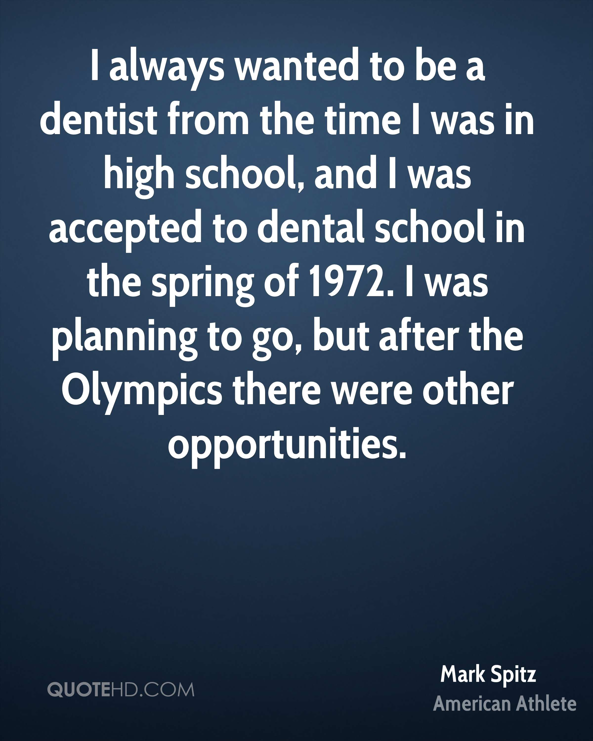 Dentist Quotes Mark Spitz Quotes  Quotehd