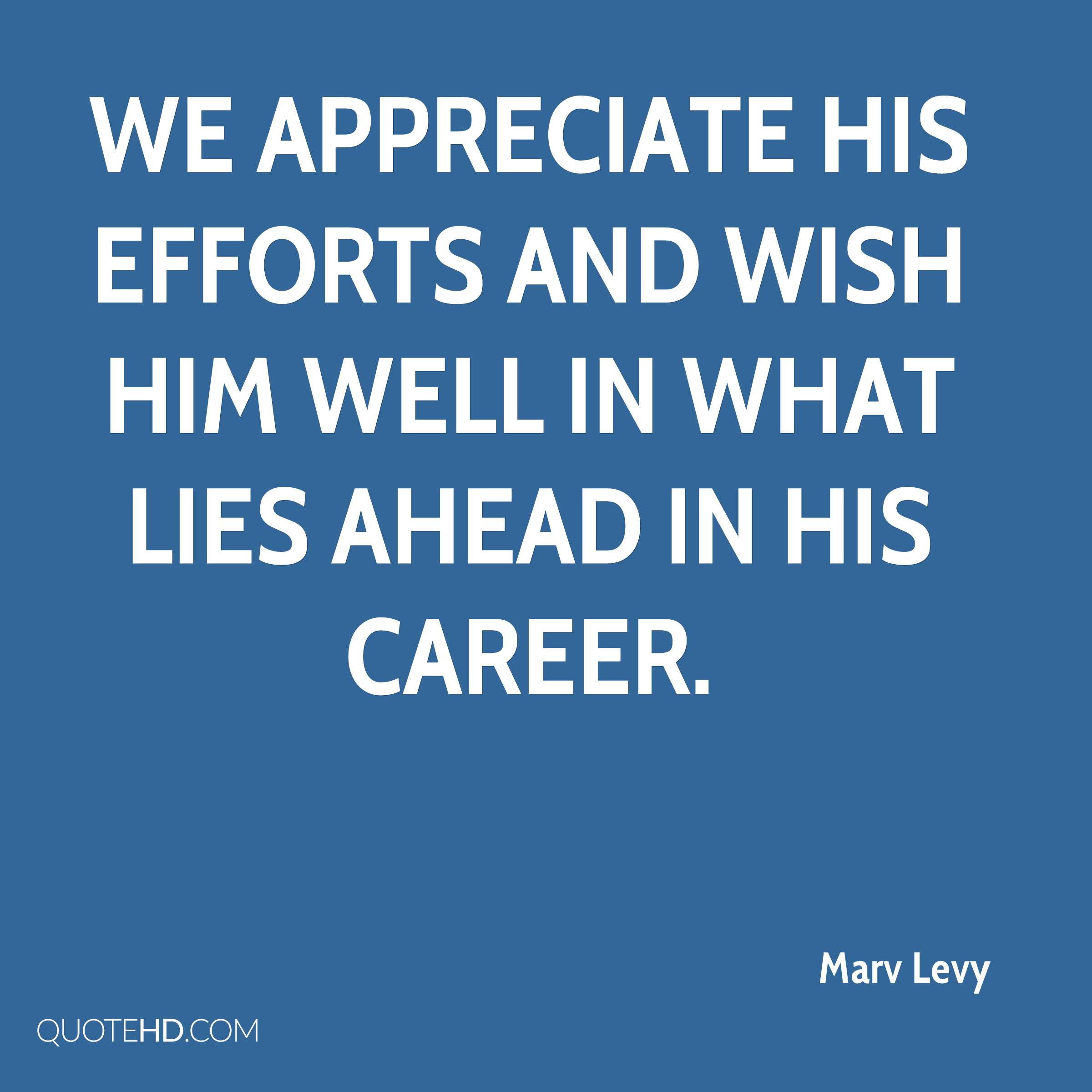 Marv Levy Quotes | QuoteHD