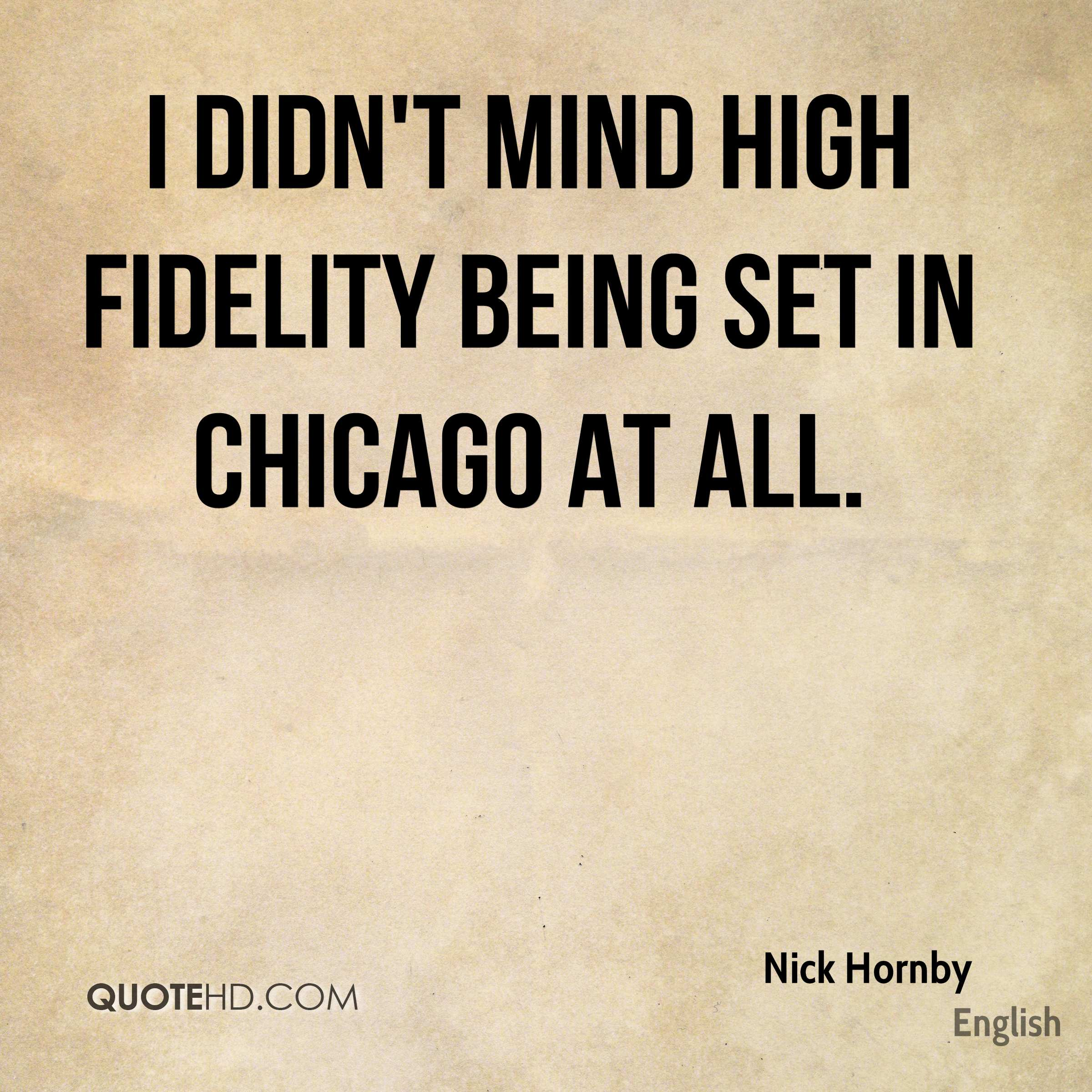 I didn't mind High Fidelity being set in Chicago at all.
