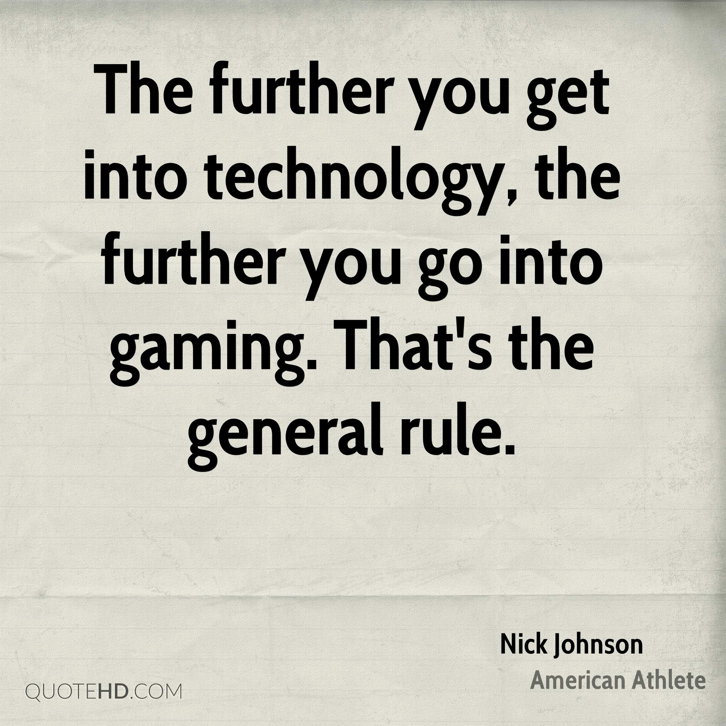 The General Quote Nick Johnson Technology Quotes  Quotehd