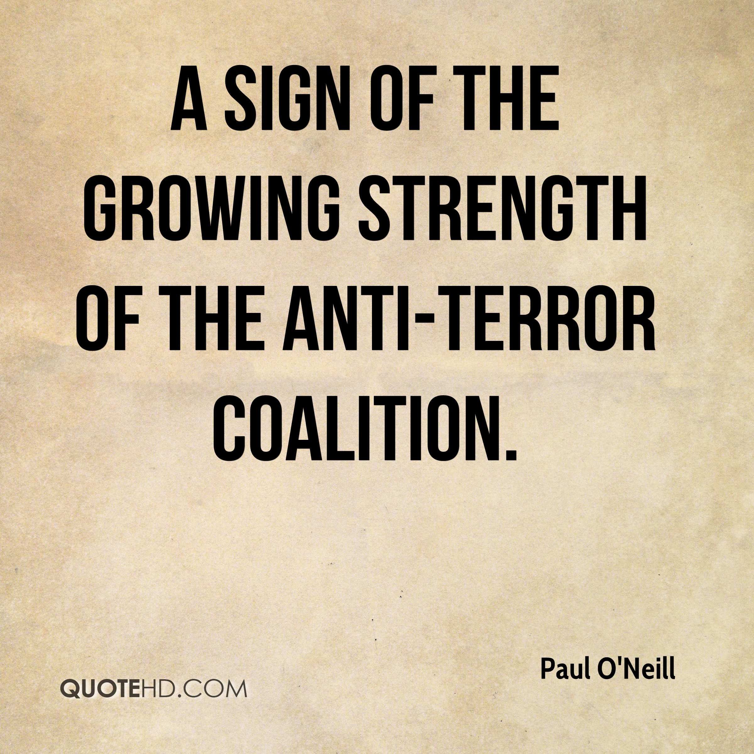 a sign of the growing strength of the anti-terror coalition.