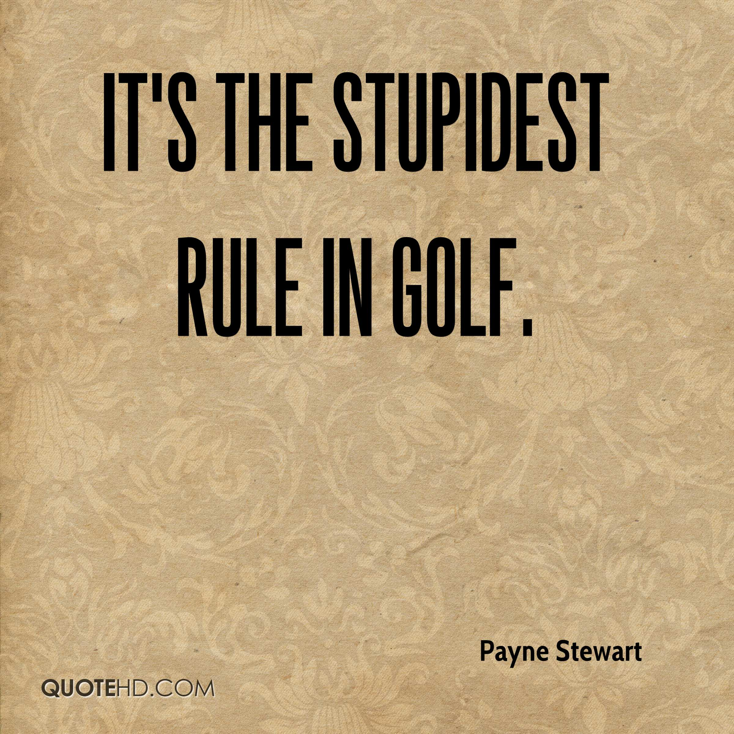 Golf Quote Cool Payne Stewart Quotes  Quotehd