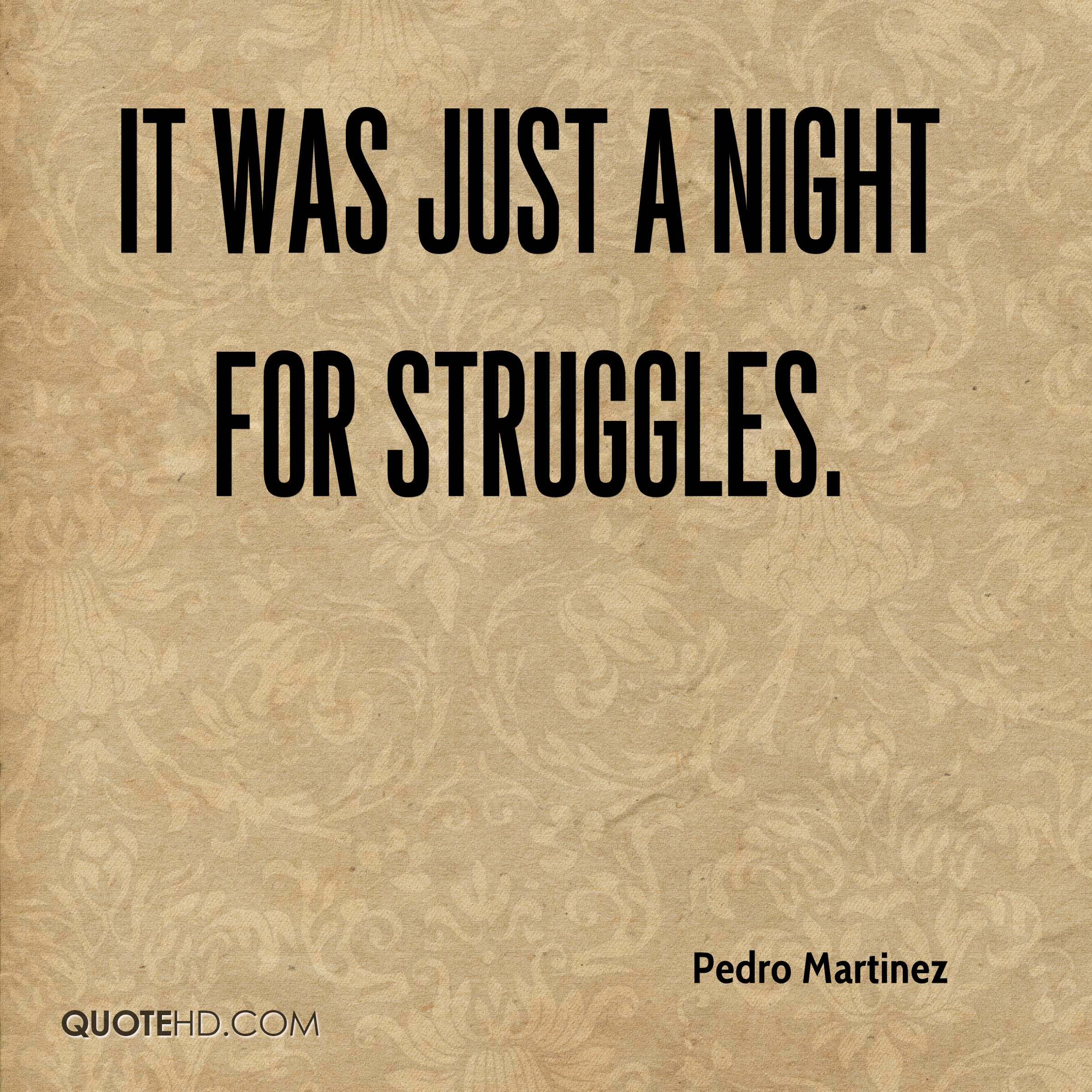 It was just a night for struggles.