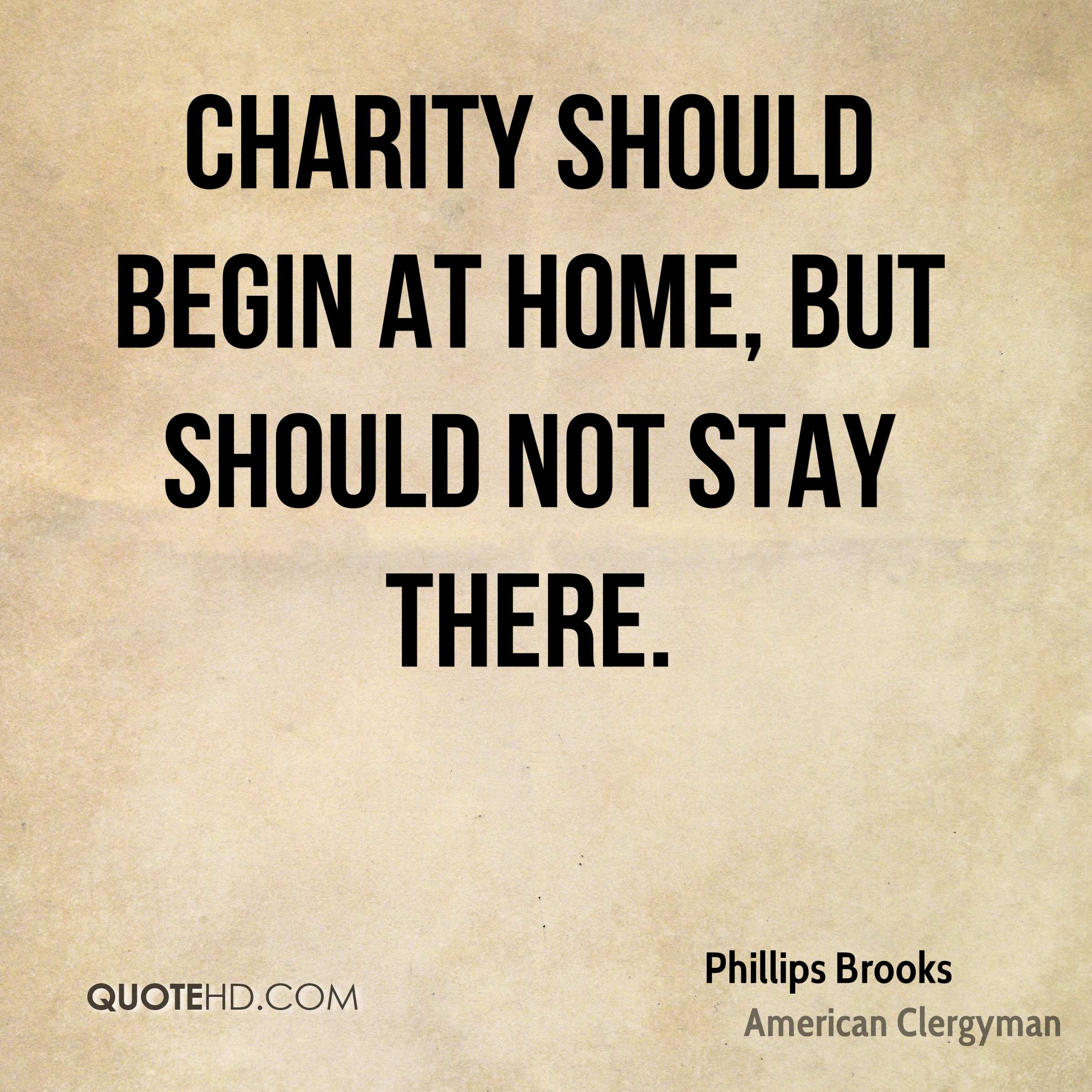 Quotes About Charity Simple Phillips Brooks Home Quotes  Quotehd