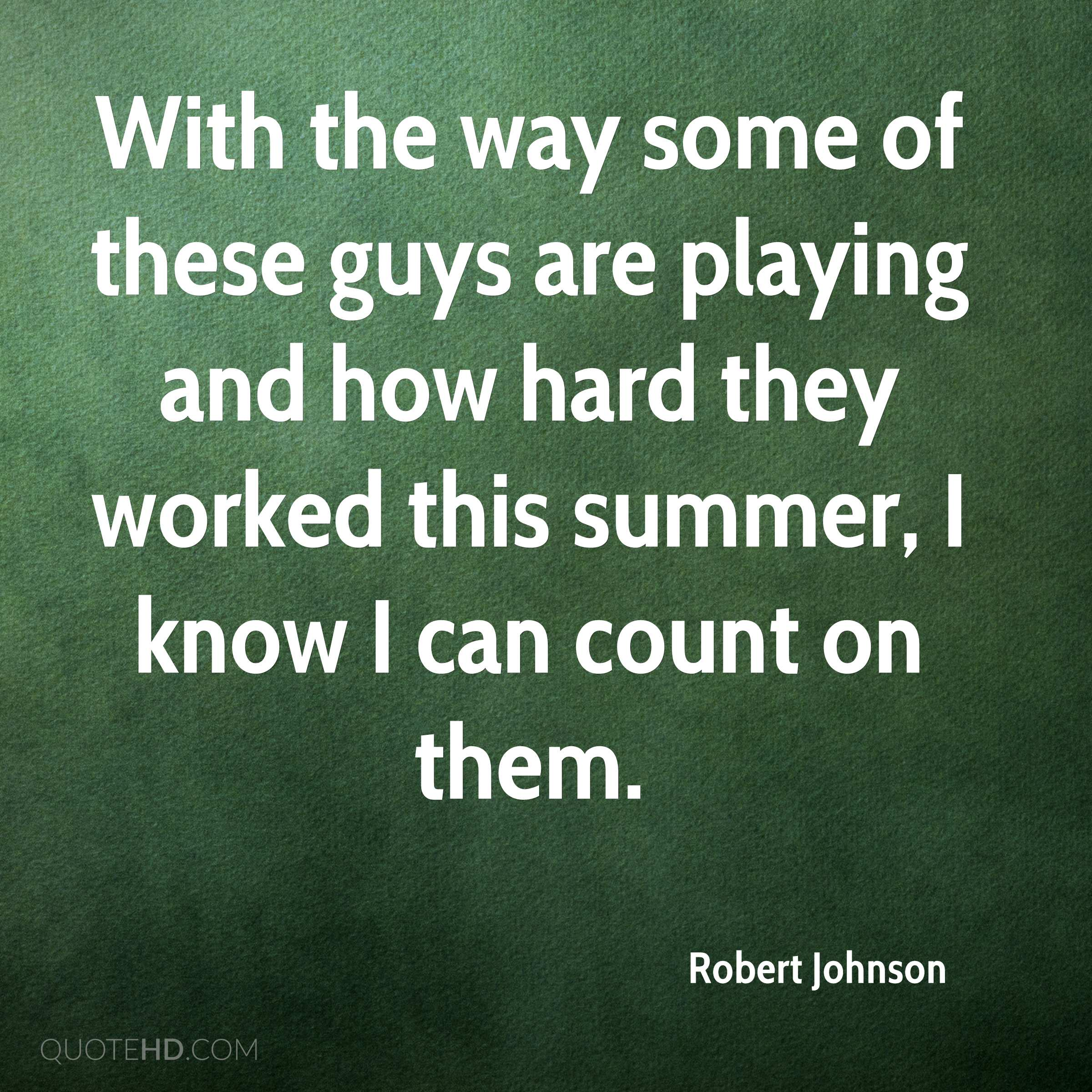 Robert Johnson Quotes Quotehd
