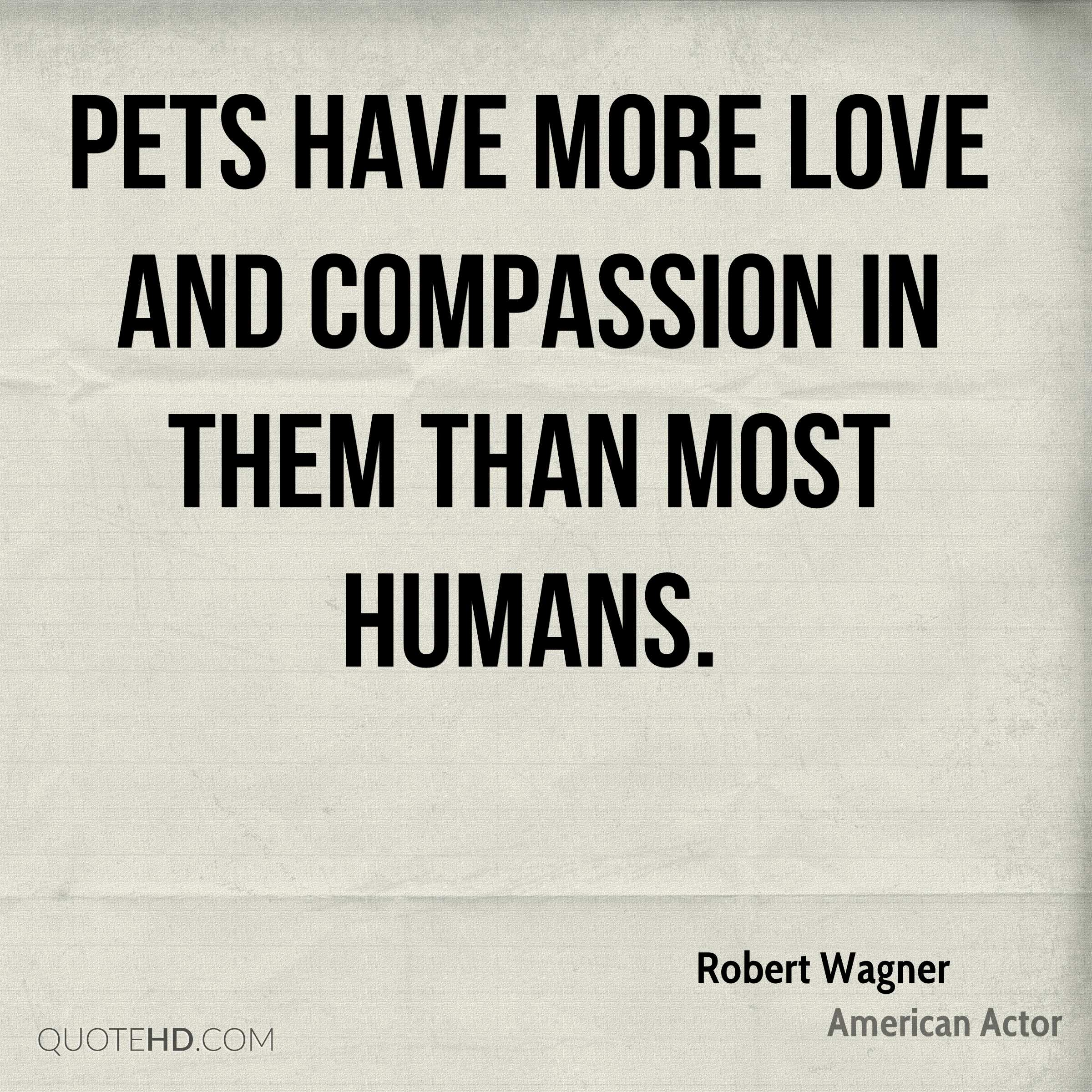 Love And Struggle Quotes Robert Wagner Quotes  Quotehd