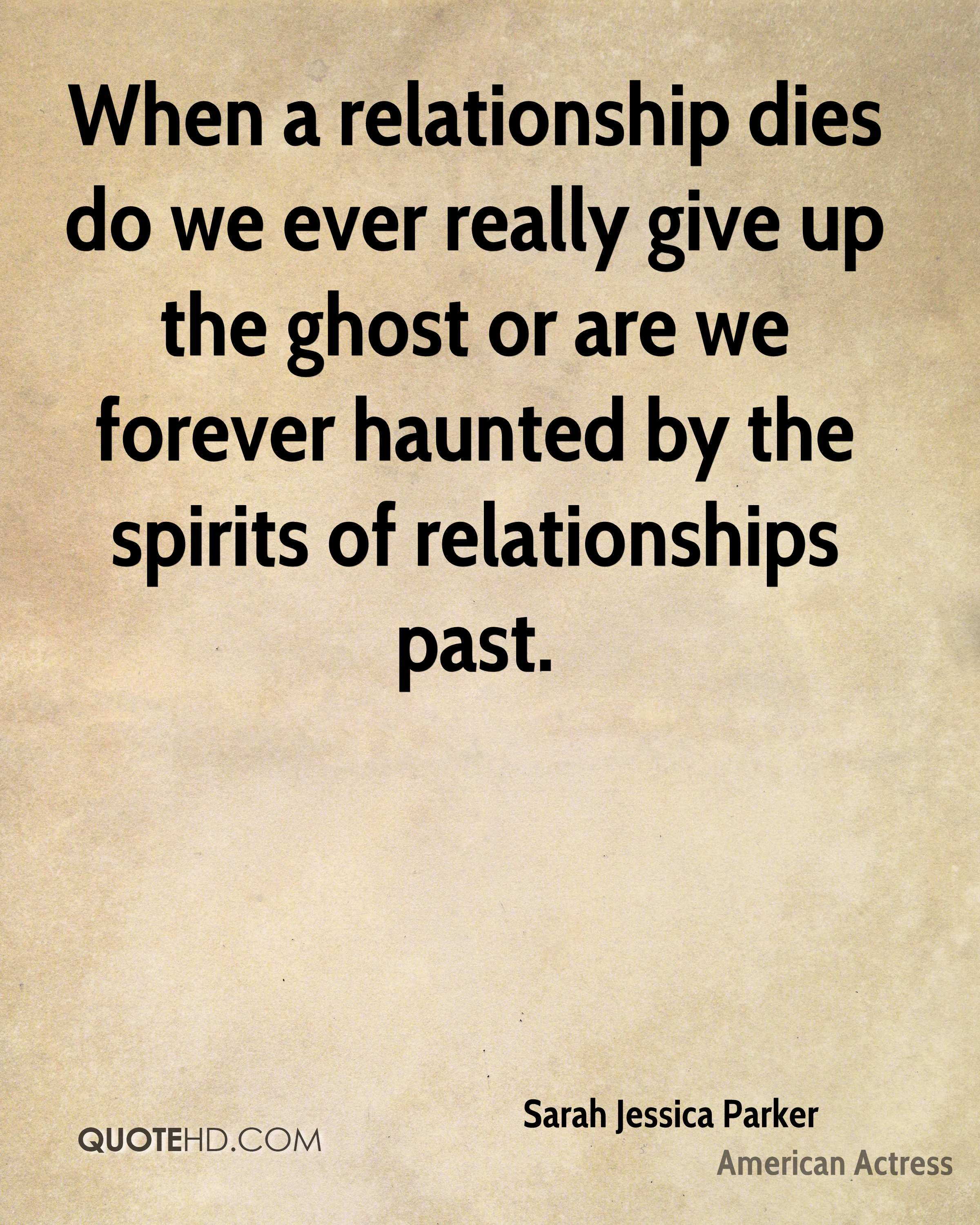 When a relationship dies do we ever really give up the ghost or are we forever haunted by the spirits of relationships past.