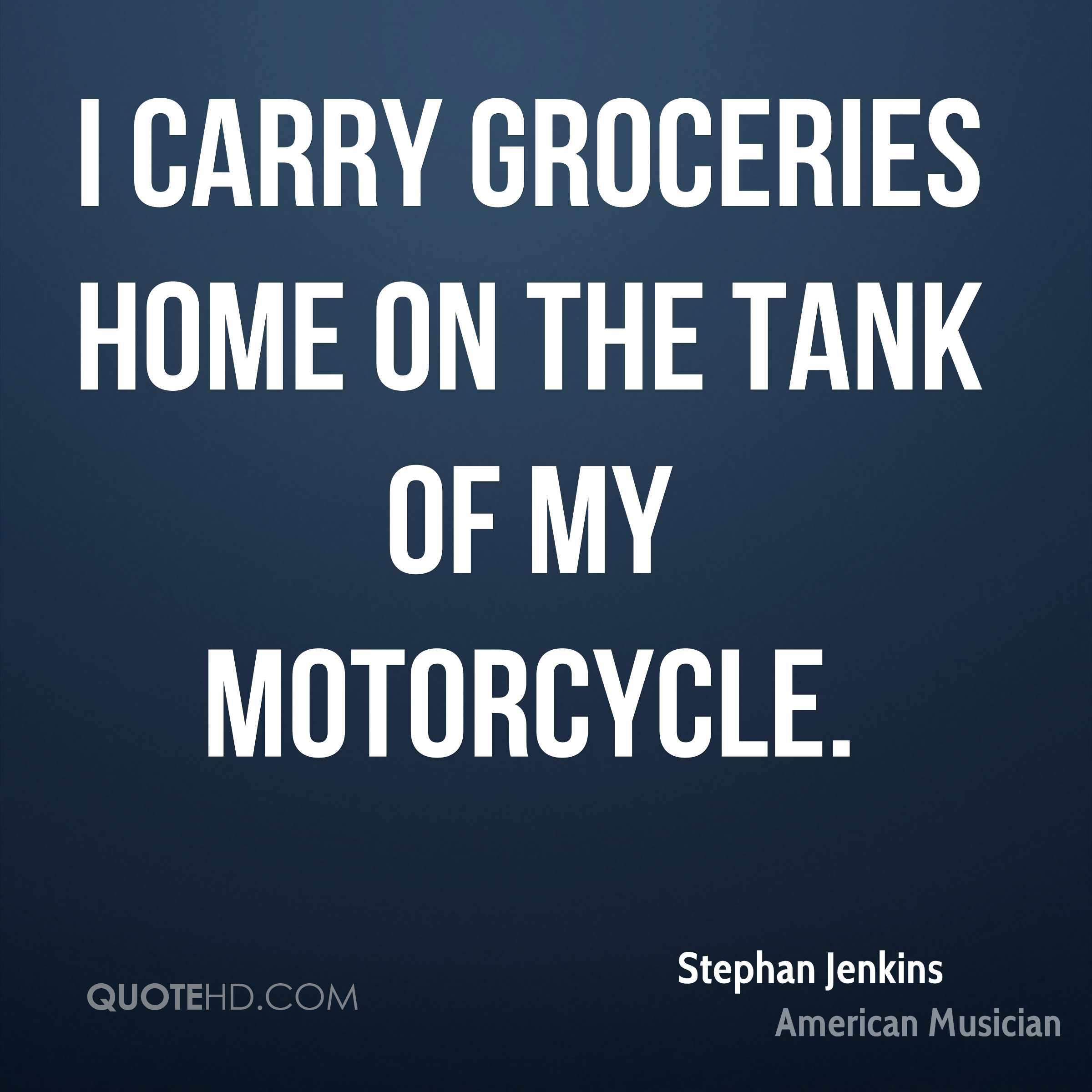 I carry groceries home on the tank of my motorcycle.