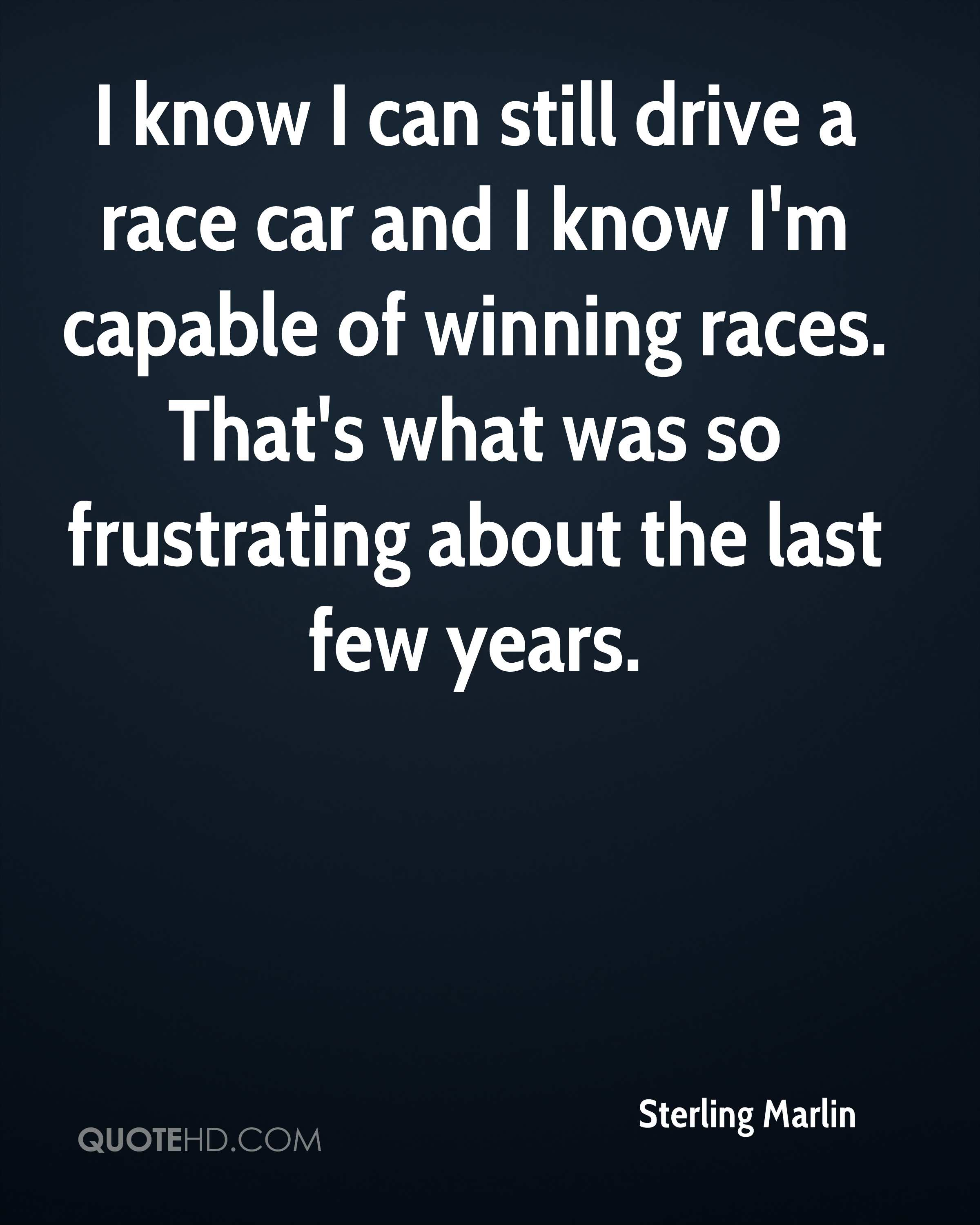 Race Car Quotes Sterling Marlin Quotes  Quotehd