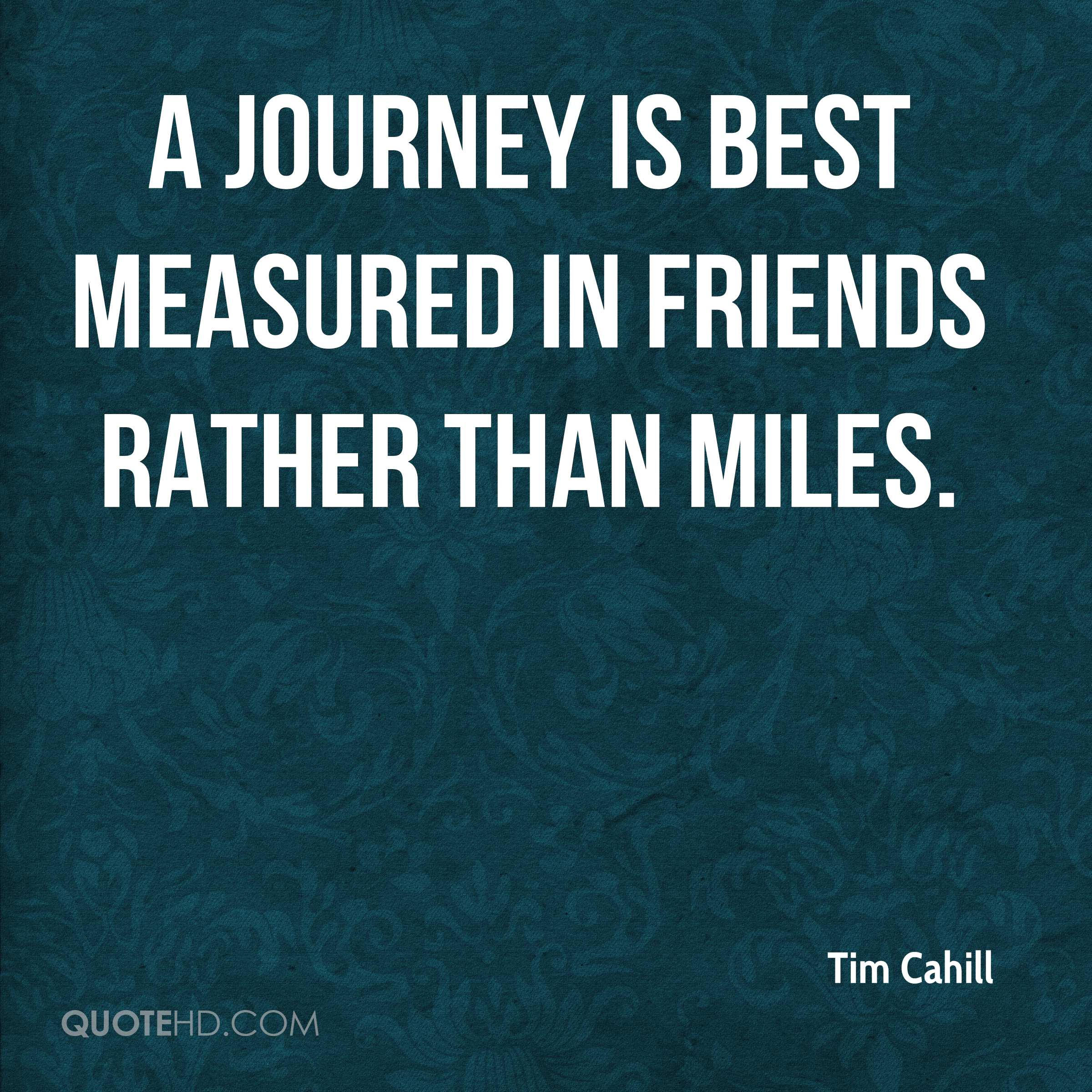 Quotes About Journey Of Friendship Captivating Quotes About Friendship And Journeys All Journeys Have Secret