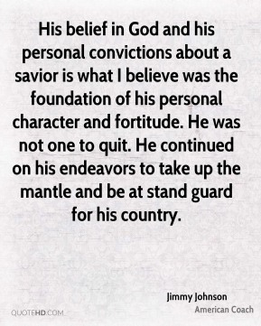 His belief in God and his personal convictions about a savior is what I believe was the foundation of his personal character and fortitude. He was not one to quit. He continued on his endeavors to take up the mantle and be at stand guard for his country.