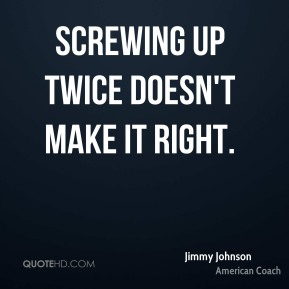 Screwing up twice doesn't make it right.