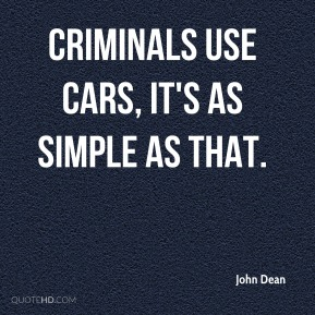Criminals use cars, it's as simple as that.