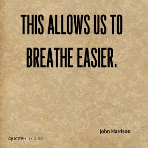 This allows us to breathe easier.
