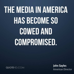 The media in America has become so cowed and compromised.